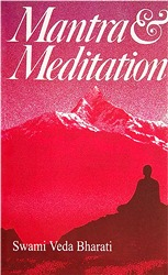 Book Cover: Mantra and Meditation by Swami Veda Bharati